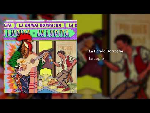 La Lupita - La Banda Borracha (Audio Oficial)