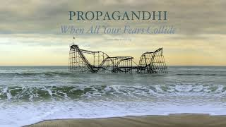 "Propagandhi - ""When All Your Fears Collide"" (Full Album Stream)"