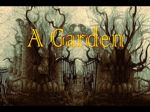 """""""A Garden"""""""