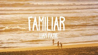 Liam Payne, J Balvin - Familiar (Lyrics)