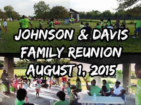 Johnson & Davis Family Reunion August 1, 2015 - YouTube
