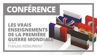 Conférence : Les vrais enseignements de la Première Guerre mondiale - François Asselineau 11/11/2018