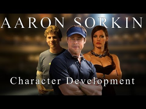 Aaron Sorkin - How To Develop Characters