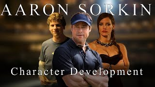 Aaron Sorkin - How To Develop Characters