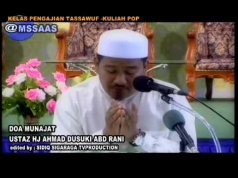 Doa Munajat Ustaz Hj Ahmad Dusuki Abd Rani Youtube