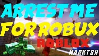 Arrest Me For Free Robux|! Roblox Jailbreak Live!!!