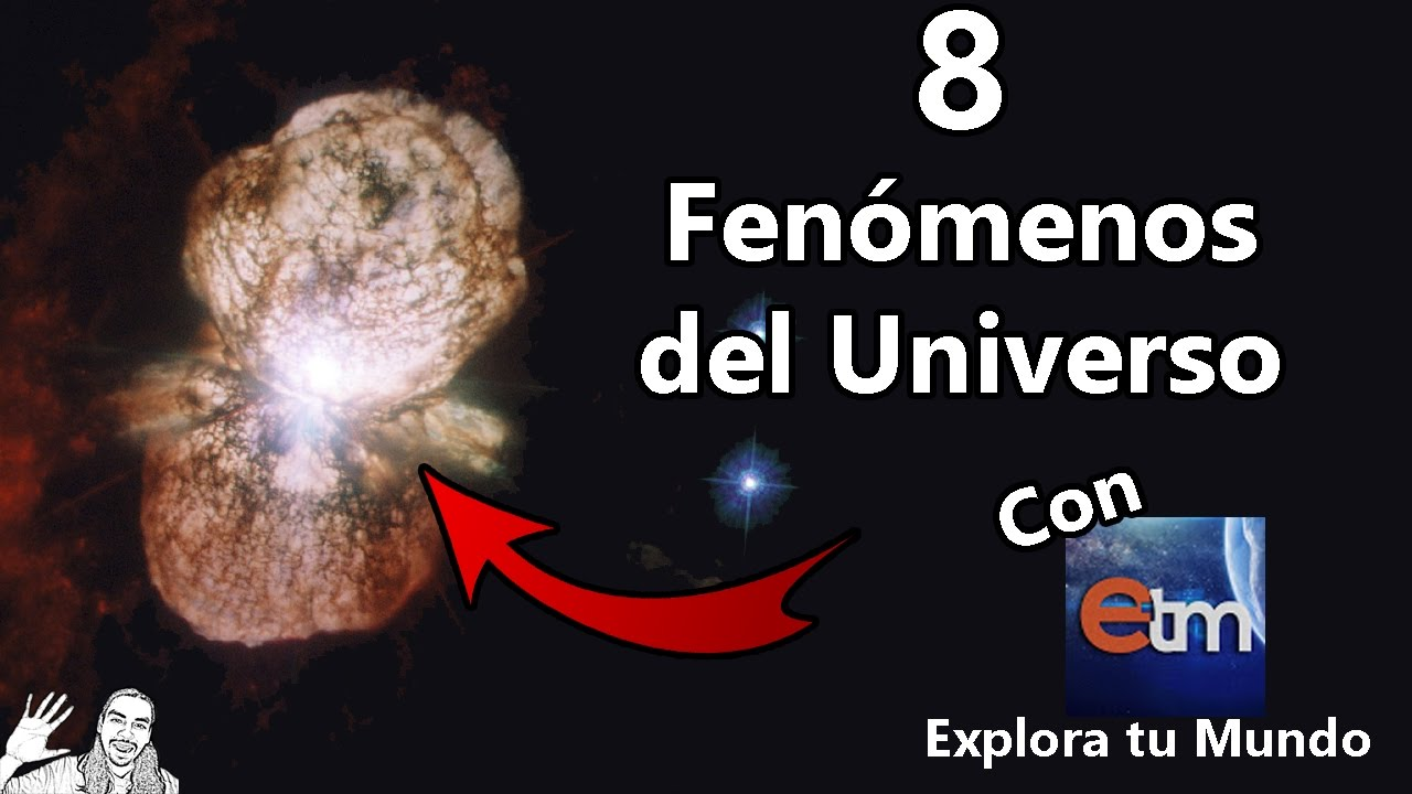 Fenomenos Naturales en el Universo | con Explora Tu Mundo