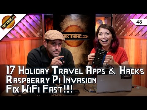 17 Holiday Travel Apps & Hacks, Raspberry Pi Invasion, Router Updates, Fix WiFi Fast, Add HDMI Ports