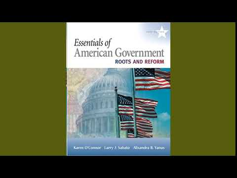 Practice Test Bank for Essentials of American Government Roots and Reform by O'Connor 9th Edition