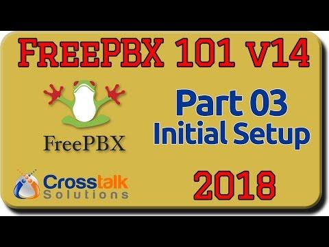 FreePBX 101 v14 Part 3 - Initial Setup