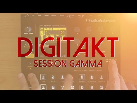 Digitakt - Session Gamma