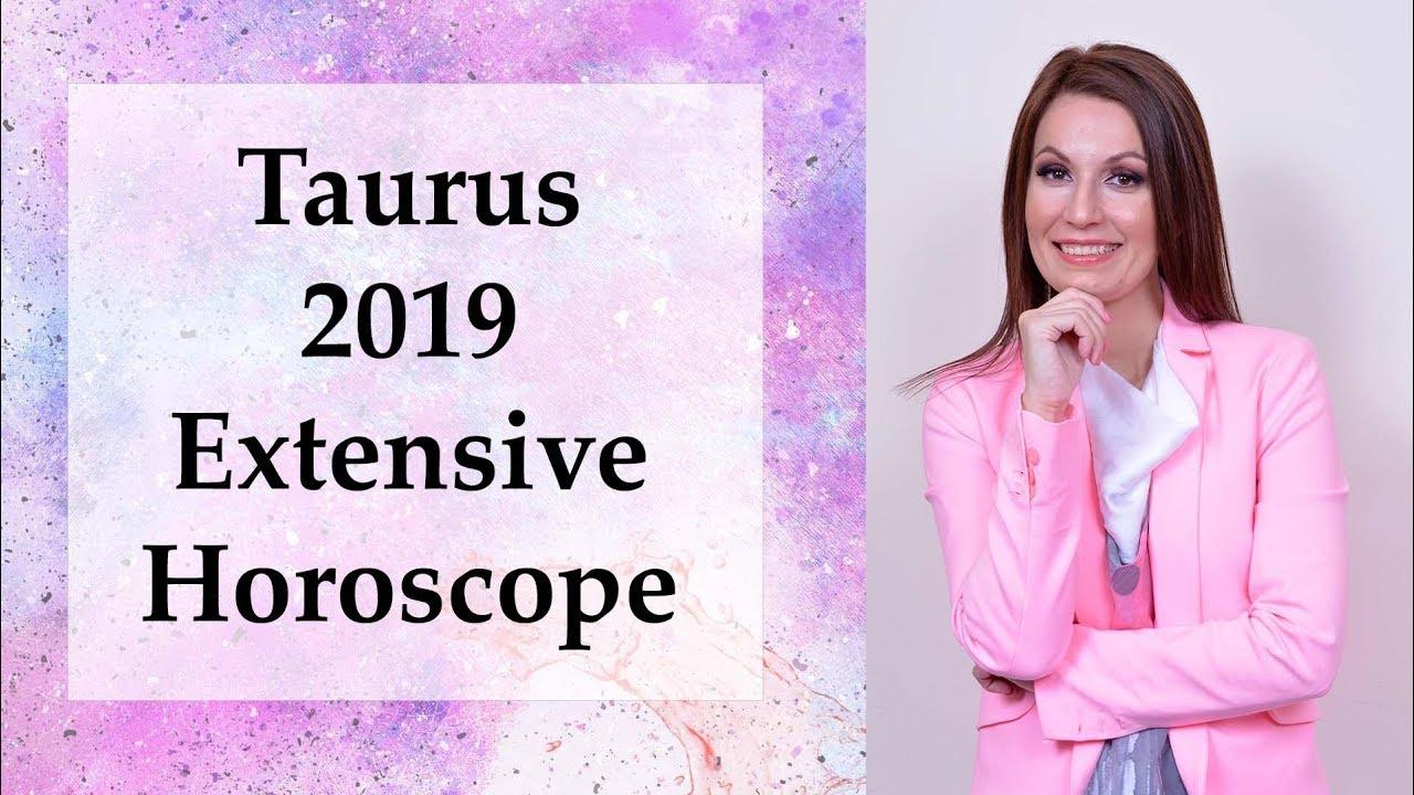 Taurus 2019 Extensive Astrology Horoscope