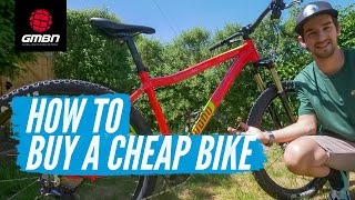 How To Buy A Cheap Bike | Buyers Guide To Used Mountain Bikes