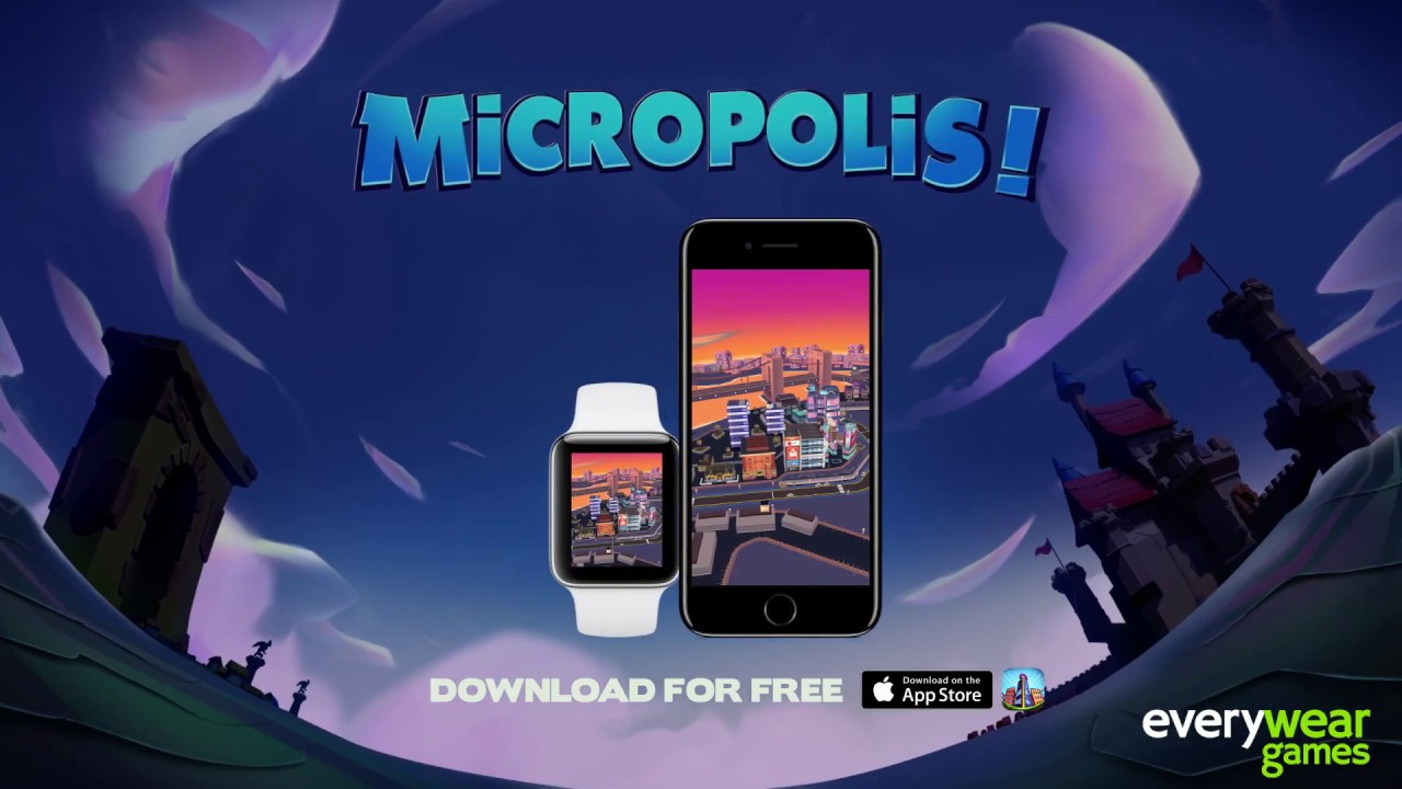Micropolis! for Apple Watch and iPhone