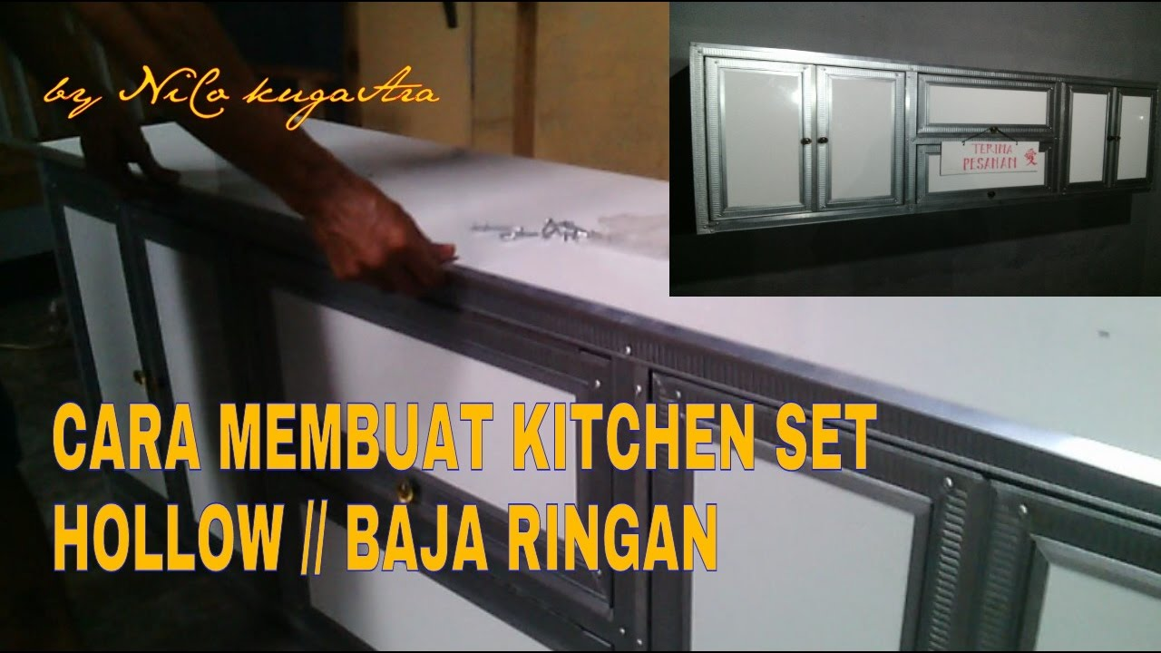 Cara Membuat Kitchen Set Dari Hollow Atau Baja Ringan Part 1