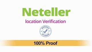 Neteller location verification problem solved [ Update 2018 ]