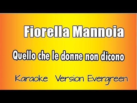 Download Fiorella Mannoia -   Quello che le donne non dicono (versione Karaoke Academy Italia)