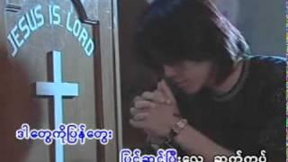 LayPhyu lay Phyu gospel song - A Khah Meh.mp4