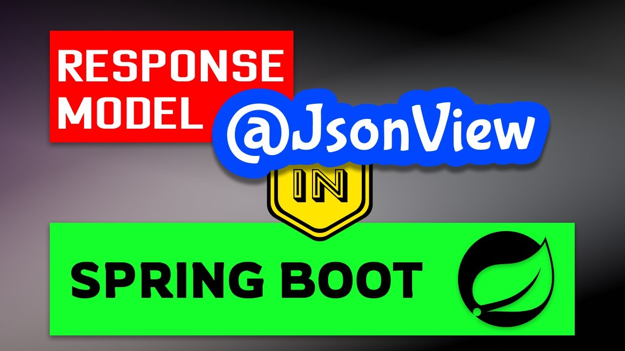 Response Body Manipulation with JsonView in Spring Boot