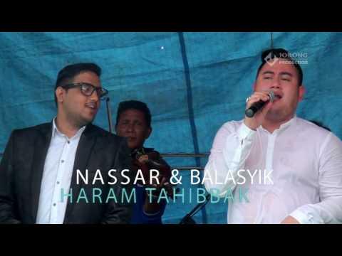 NASSAR MUSTOFA AMANG BALASYIK - HARAM TAHIBBAK YOUTUBE VIDEO MUSIC