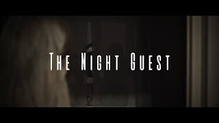 Night Guest | Short Horror Film