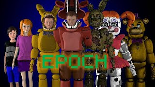 [SFM FNAF] Epoch by Salvonic and TLT - Unhappy family part 1 Thumb
