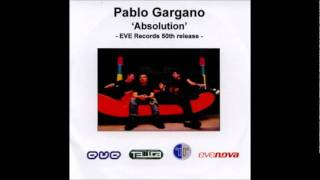 Pablo Gargano - Absolution (Original Mix)