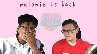 "Melanie Martinez - ""K-12"" Album Reaction"