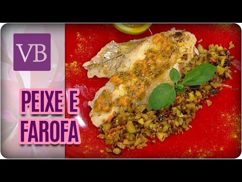 Peixe Com Limão Pepper e Farofa de Pinhão - Você Bonita (02/08/17)