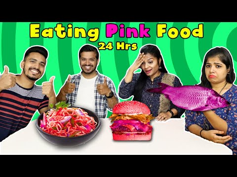 Eating Pink Food For 24 Hours (Part 2) I Eating Colour Food For 24 Hours Food Challenge