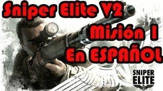 Sniper Elite V2 [En Español] Misión 1: Prólogo