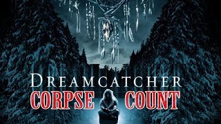 Dreamcatcher (2003) Carnage Count