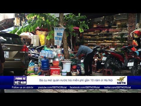 26/08/16 - PHÓNG SỰ VIỆT NAM: Quán nước trà miễn phí gần 10 năm ở Hà Nội