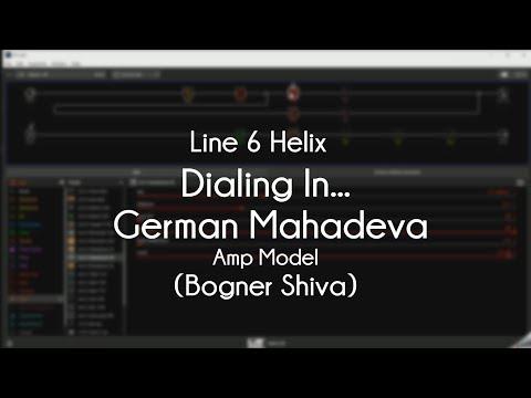 Line 6 Helix - Dialing In The German Mahadeva (Bogner Shiva)
