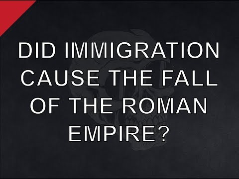 Immigration & the Fall of Rome