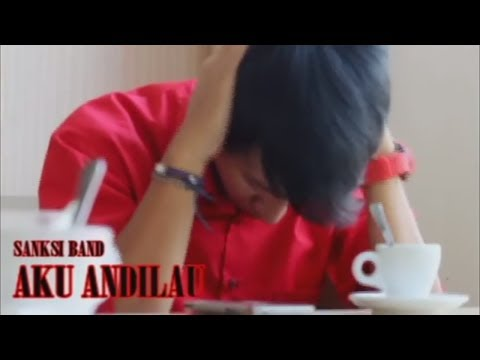 Ilux feat Sanksi Band - Aku ANDILAU (Official Music Video)