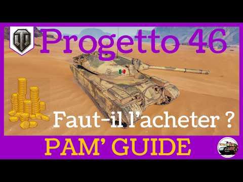 [WoT FR] Progetto 46 : Revue du premium T8 Italien - World of Tanks (français)