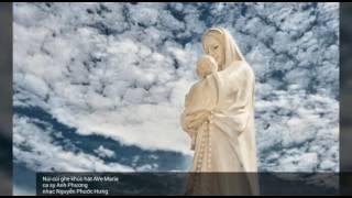 Núi Cúi nghe khúc hát Ave Maria Trình bàyAnh Phương Sáng tácLm. Nguyễn Phước Hưng (Dân chài) g