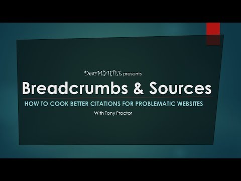 Breadcrumbs & Sources with Tony Proctor