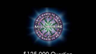 $125,000 Question - Who Wants to Be a Millionaire?