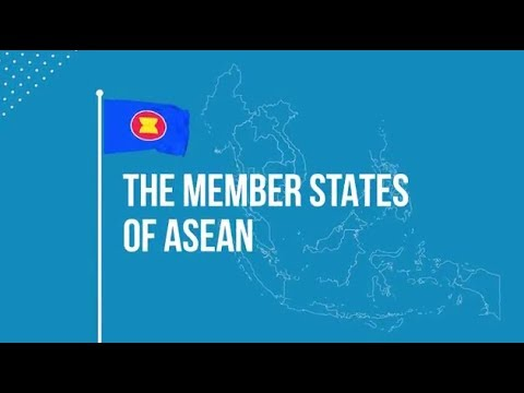 ASEAN 2017: The Member States of ASEAN