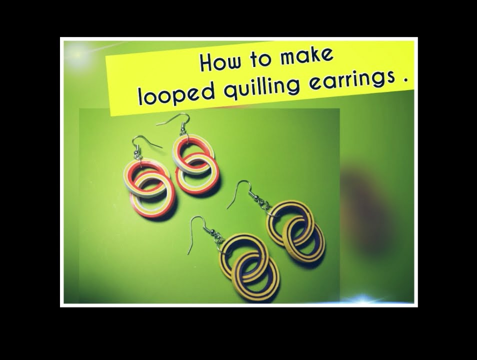 Papercraft HOW TO MAKE LOOPED QUILLED EARRINGS .