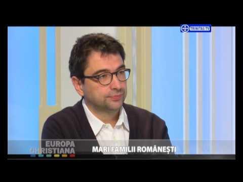 Europa Christiana. Mari familii românești (11 11 2016)
