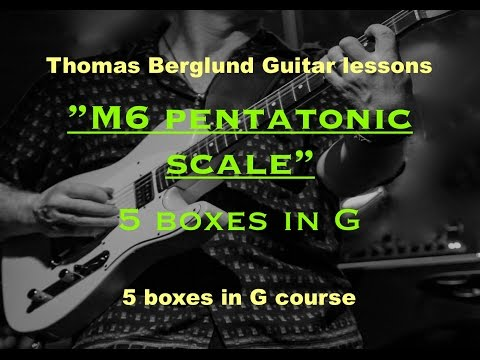 minor 6th pentatonic scale - 5 boxes in G - Guitar lessons