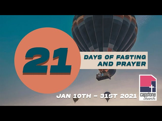 Day 5 | Fasting and Prayer | 14th January 2021