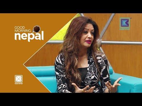 Shivani Singh Tharu |  Kathmandu Maa Ek Din - Good Morning Nepal | 10 April 2018