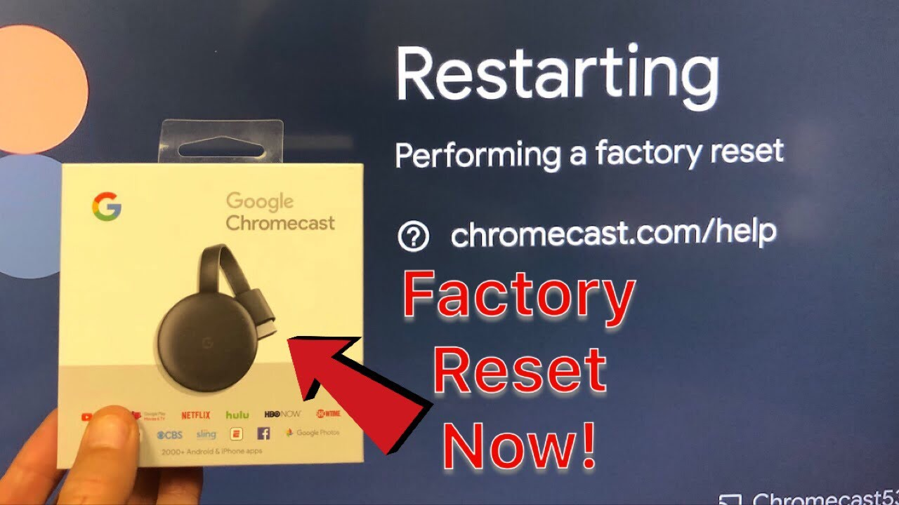 Google Chromecast 28rd Gen: How to Factory Reset to the Very Beginning