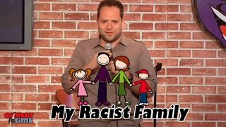 My Racist Family (Stand Up Comedy)