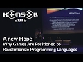 Konsoll 2016: Mike Lewis - Why Games Are Positioned to Revolutionize Programming Languages
