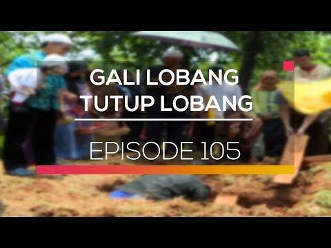 Gali Lobang Tutup Lobang - Episode 105